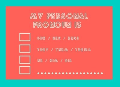 My Personal Pronoun Is Postcard