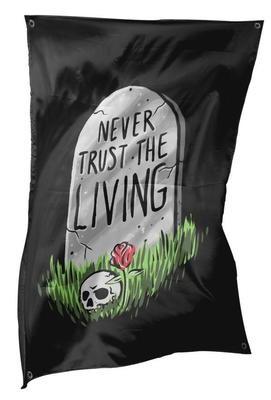 Never Trust The Living Flag