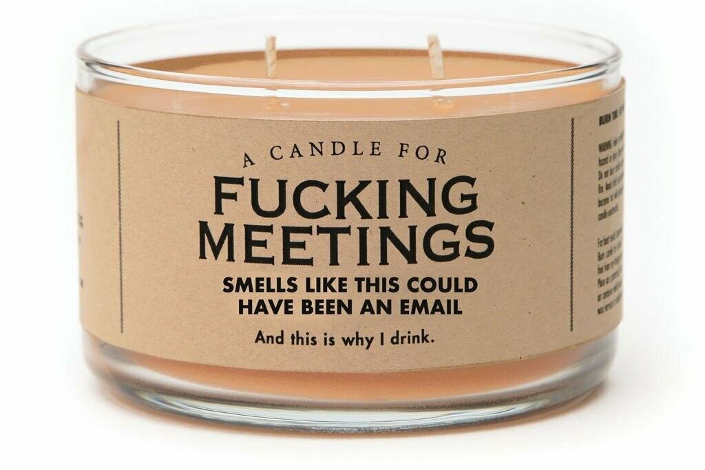 Fucking Meetings Candle