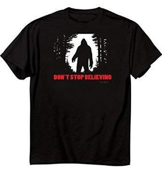Don't Stop Believing (Bigfoot) Tee