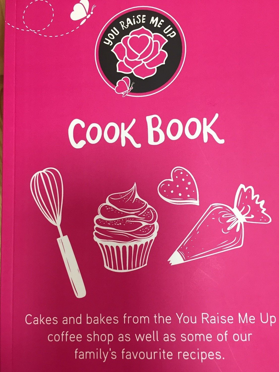 THE YOU RAISE ME UP COOKBOOK