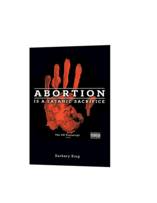 Abortion is a Satanic Sacrifice - Book (the cd transcript)