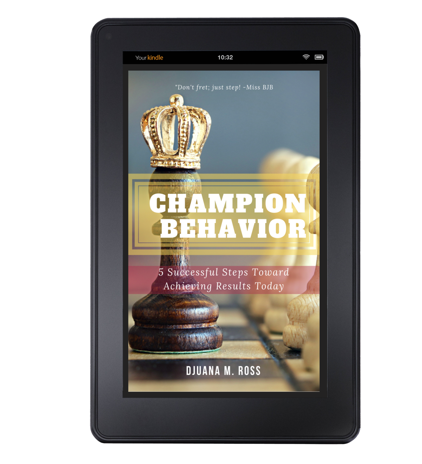 Champion Behavior: 5 Successful Steps Toward Achieving Results Today