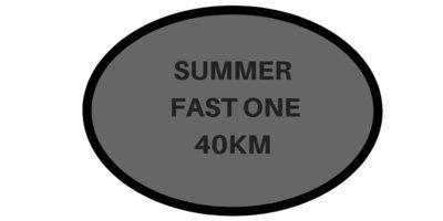 40 Km Fast One