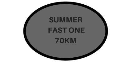70 Km Fast One