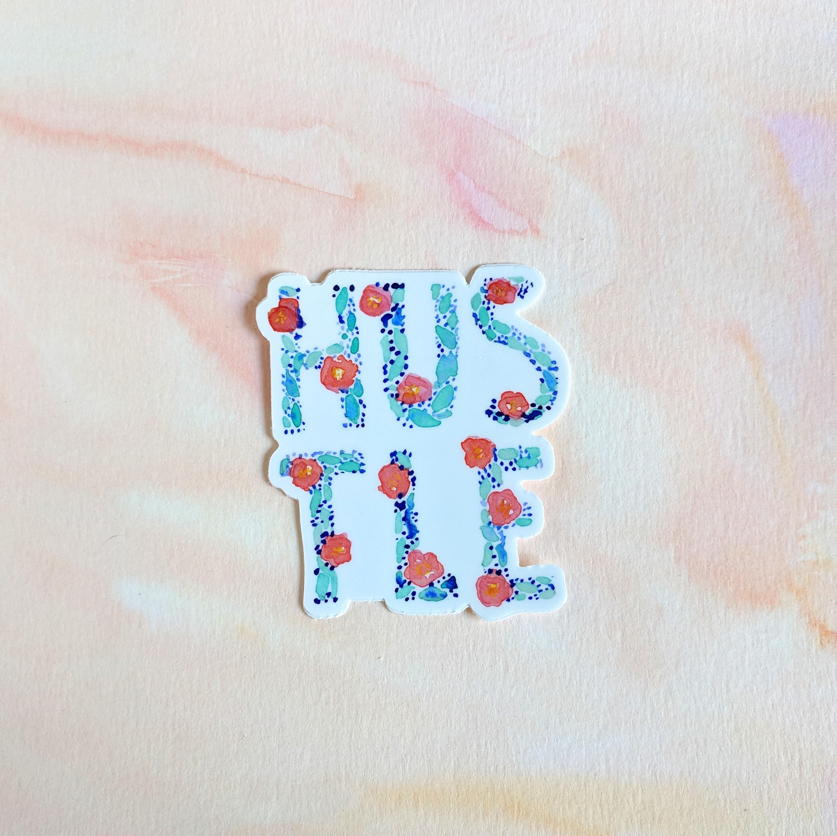 Hustle Lettering - Durable Vinyl Sticker - Watercolor Illustration 00014