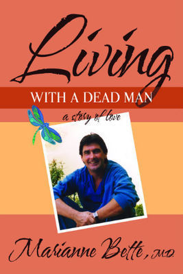 Living with a Dead Man: A Story of Love (paperback)