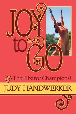 Joy to Go: The Elixir of Champions