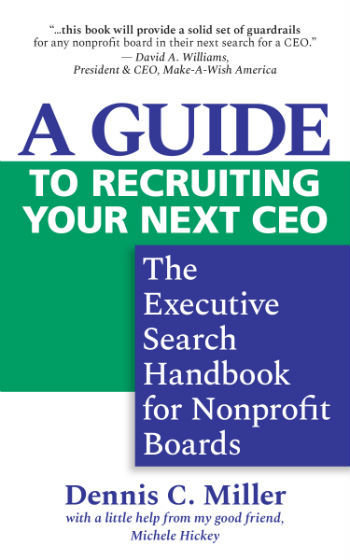 A Guide to Recruiting Your Next CEO: The Executive Search Handbook for Nonprofit Boards (ePub)