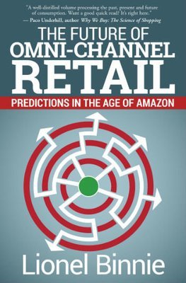 The Future of Omni-Channel Retail (paperback)