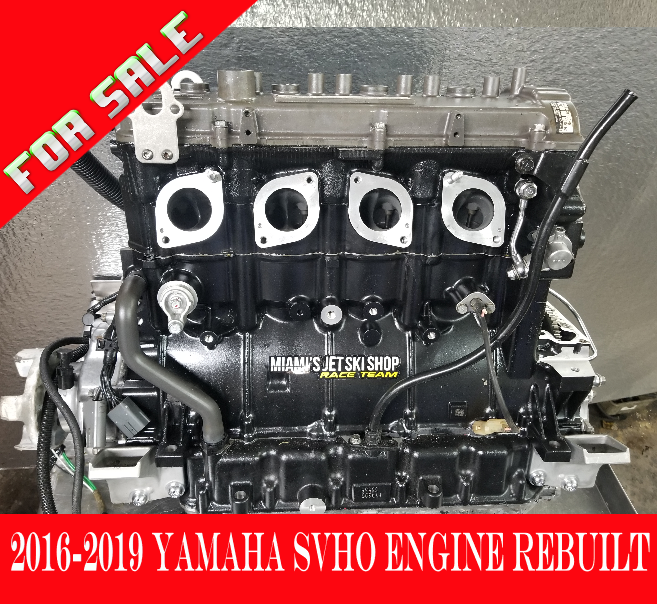 SVHO Yamaha Rebuilt Engine for sale 2016-2019