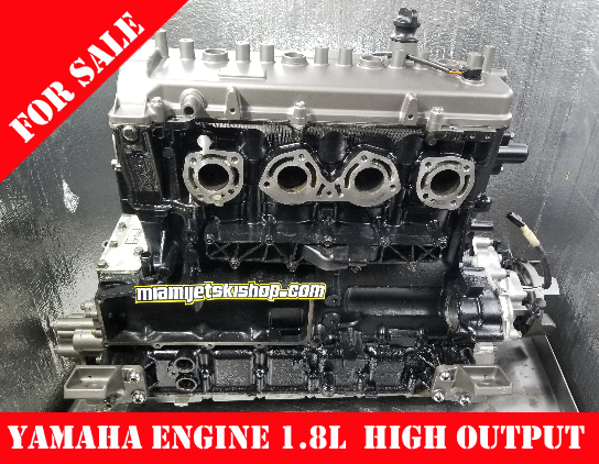 Yamaha Engine Remanufactured 1.8L High Output NA FX Cruiser HO /FX HO /VXR /VXS /242 LTD /AR/SX 240 HO 2014/2019