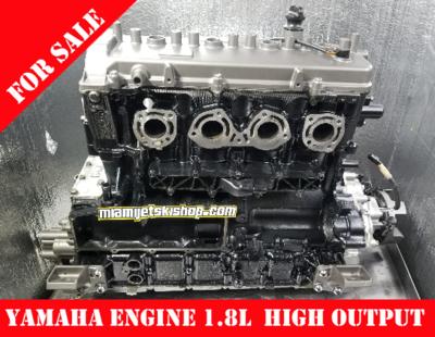 Yamaha Engine Remanufactured 1.8L High Output NA FX Cruiser HO /FX HO /VXR /VXS /242 LTD /AR/SX 240 HO 2014/2019