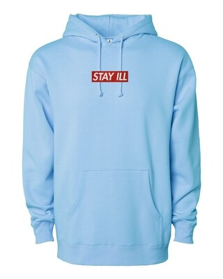 STAY ILL Sup Hoodie