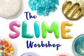 Make Your Own, Take Your Own Slime Workshop!