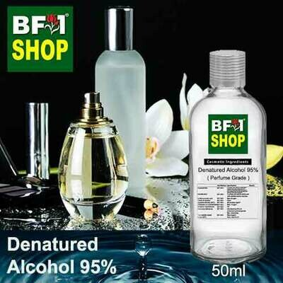 Alcohol - Denatured Alcohol 95% ( Perfume Grade ) - 50ml