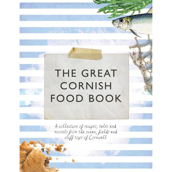 The Great Cornish Food Book