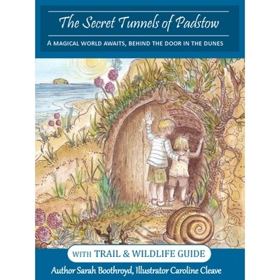 The Secret Tunnels of Padstow Childrens Adventure Book
