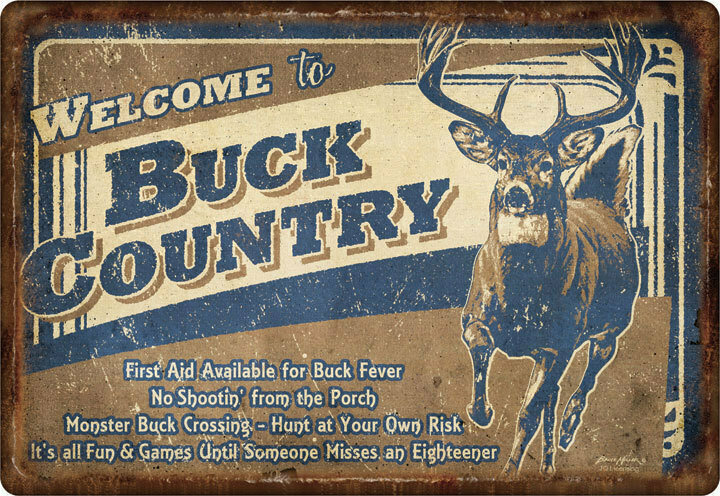 "Welcome to ""Buck Country"""