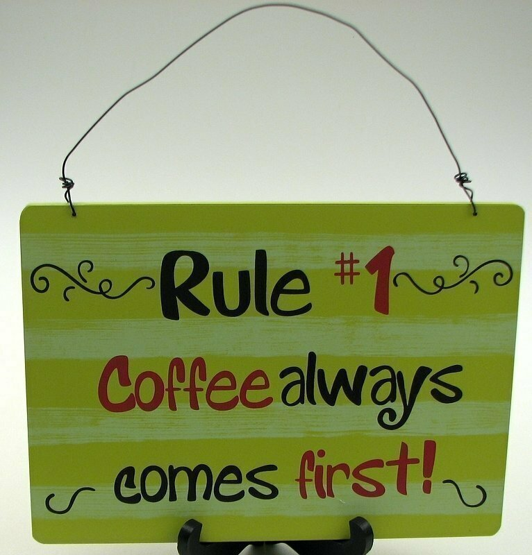 Coffee # 1 Rule Sign