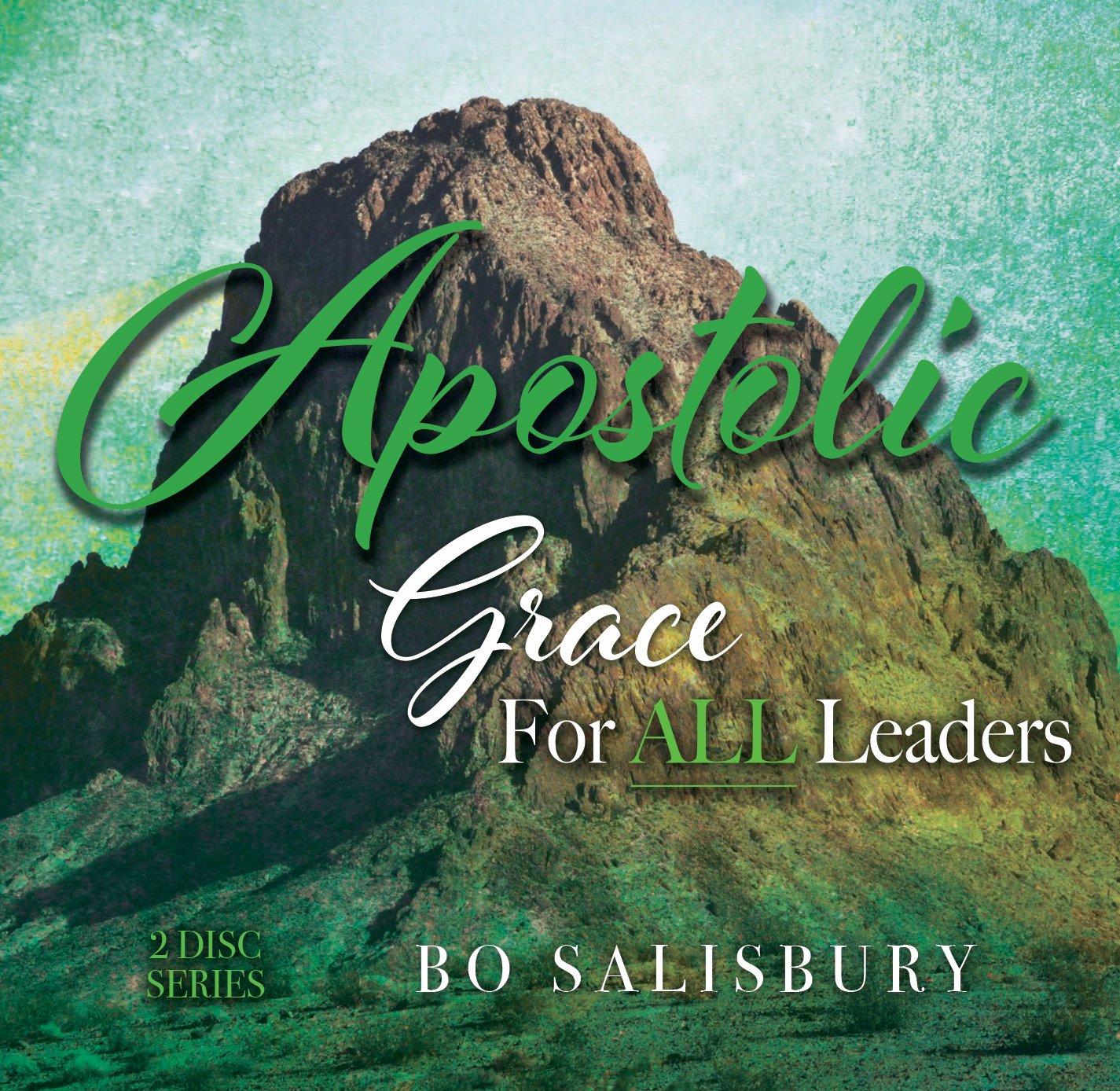 Apostolic Grace for All Leaders (MP3 download) 00006