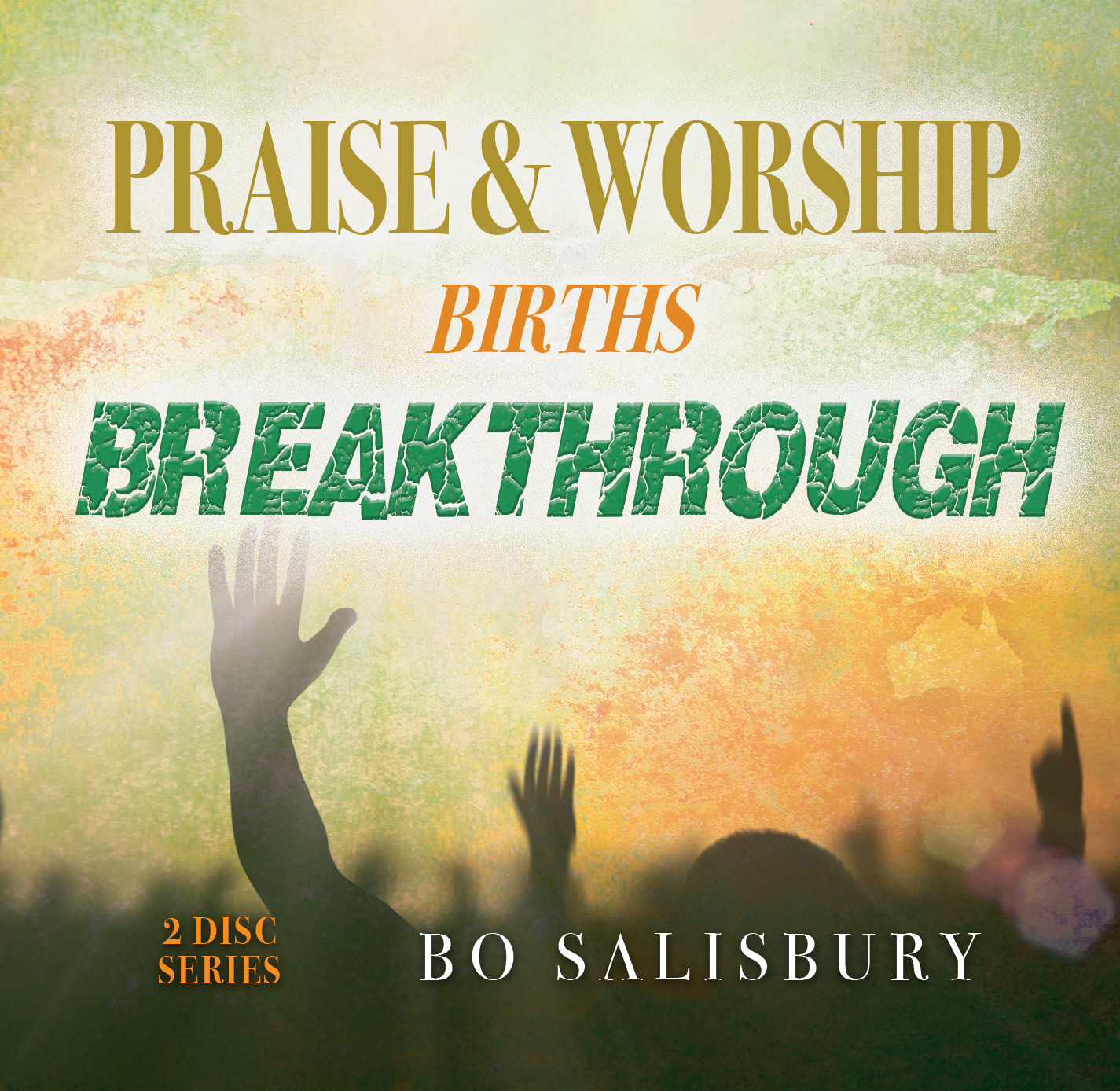 Praise & Worship Births Breakthrough 4816