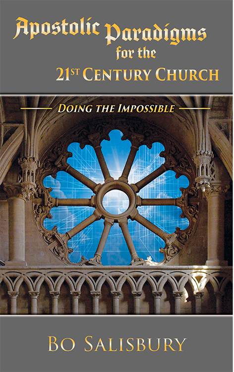 Apostolic Paradigms for the 21st Century Church: Doing the Impossible 5266