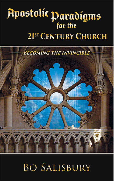 Apostolic Paradigms for the 21st Century Church:  Becoming the Invincible (ePub/PDF download) 00001