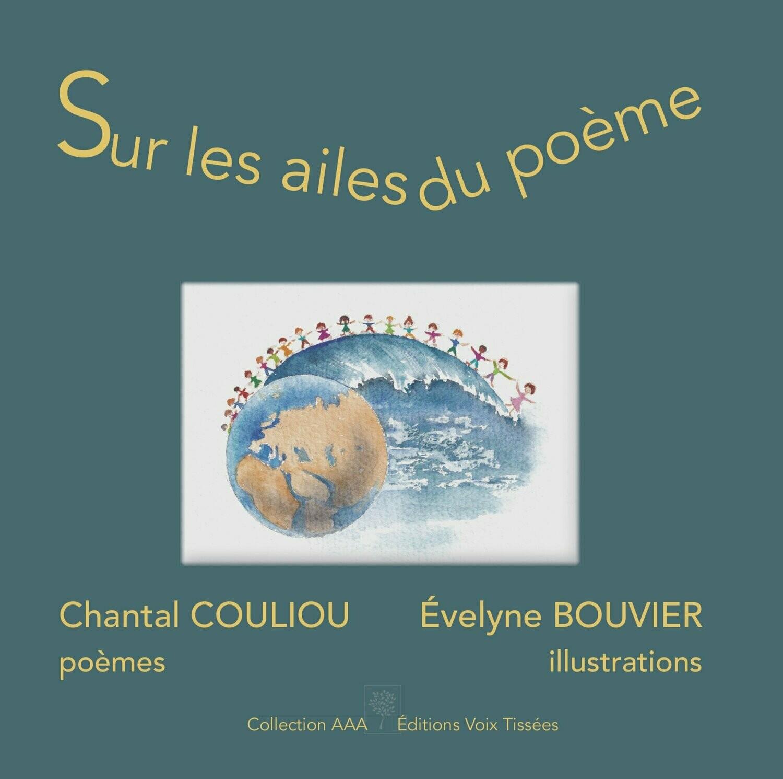 Sur les ailes du poème de Chantal COULIOU