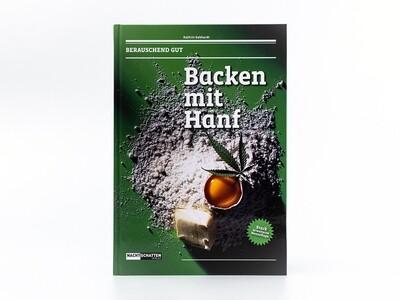 Backen mit Hanf - Cannabisbackbuch