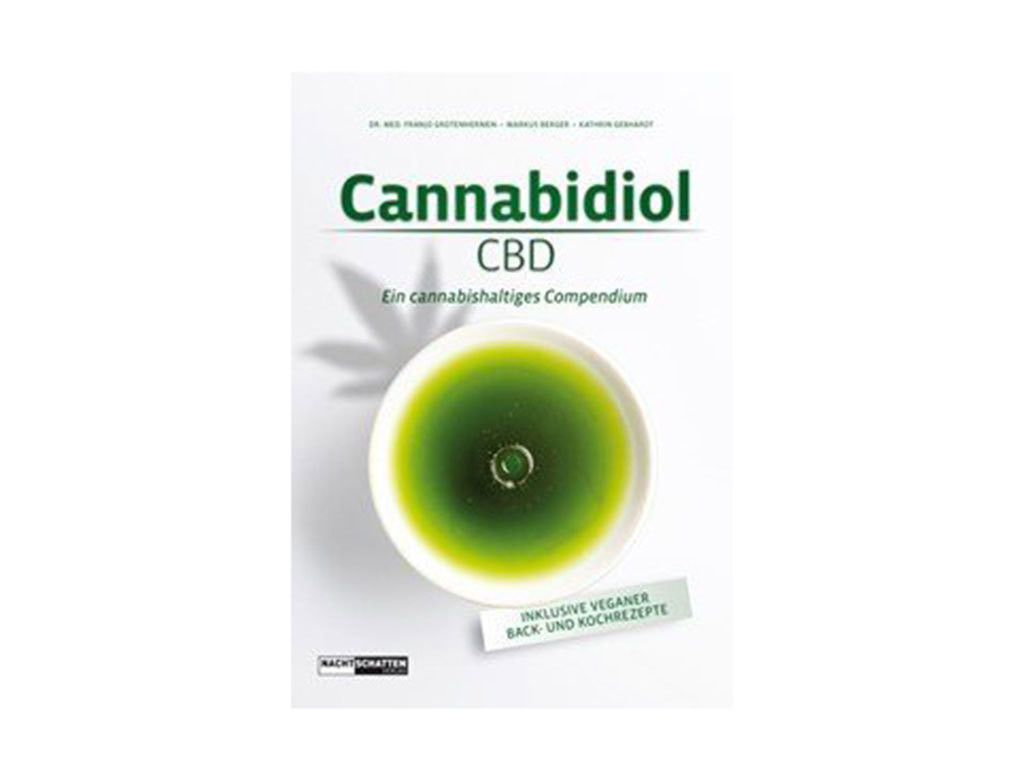 Cannabidiol CBD - Ein cannabishaltiges Kompendium