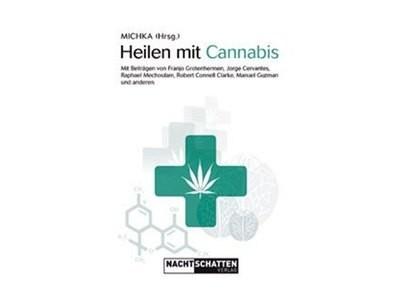 Heilen mit Cannabis - Cannabis als Heilmittel