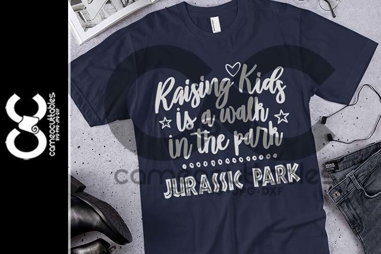 Raising Kids Is A Walk In The Park Jurassic Park SVG,JPG,PNG,DXF