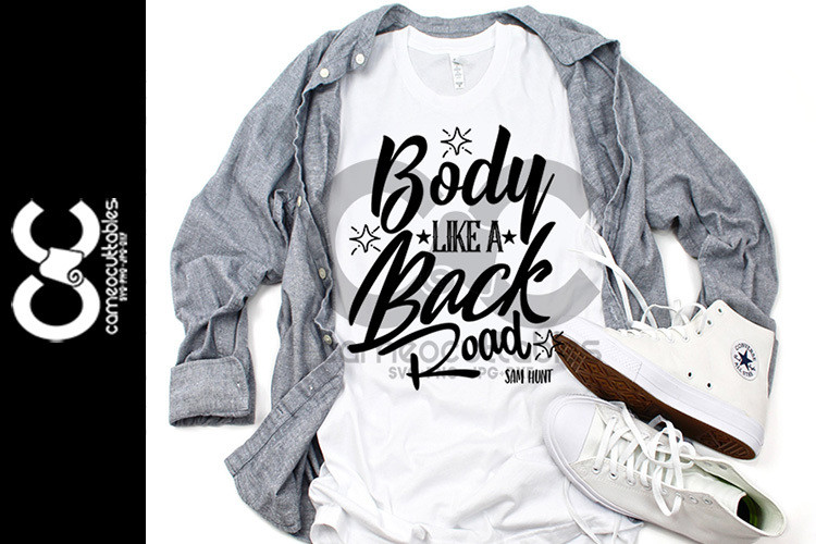 Body Like A Backroad SVG,JPG,PNG,DXF
