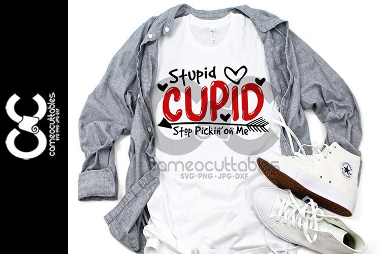 Stupid Cupid SVG,JPG,PNG,DXF