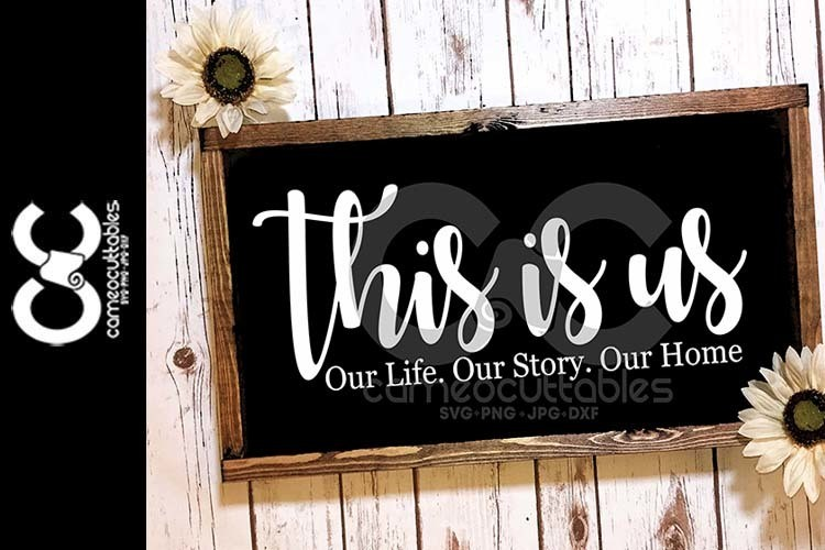 This Is Us SVG,JPG,PNG,DXF