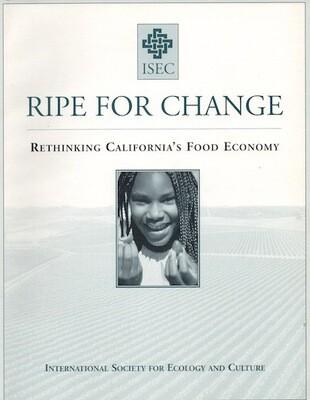 Ripe for Change: Rethinking California's Food Economy - Report Summary