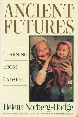 Ancient Futures: Learning from Ladakh - UK edition, 2000