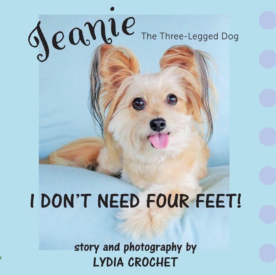 Jeanie The Three-Legged Dog: I Don't Need Four Feet! Children's Book