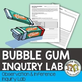 Scientific Method Bubble Gum Inquiry Lab