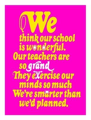 We Think Our School is Wonderful