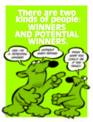 Everyone's a Winner Who Tries