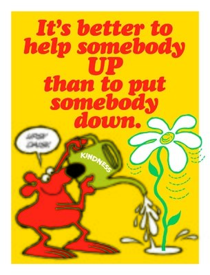 It's Better To Help Somebody Up