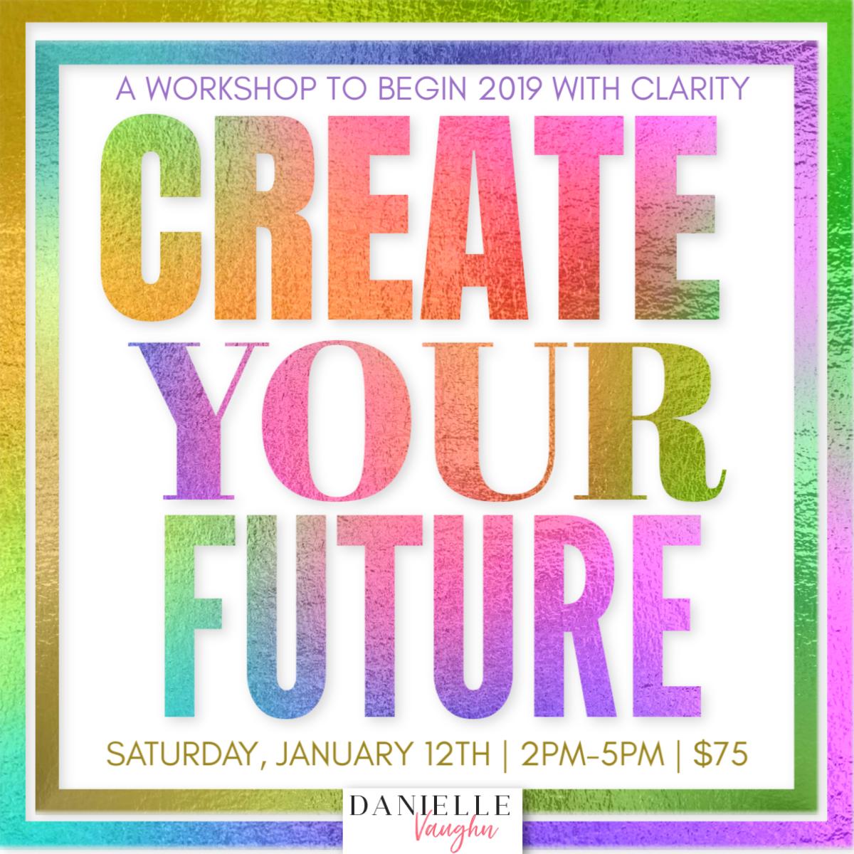 Create Your Future Workshop 00000