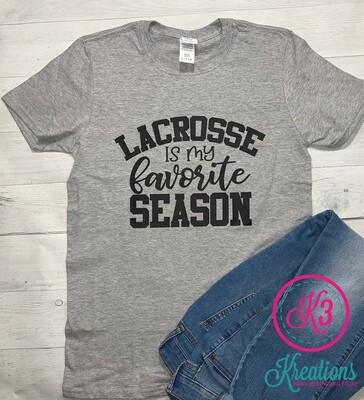 Lacrosse is My Favorite Season Short Sleeve T-shirt