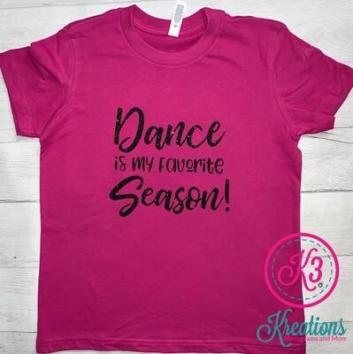 Dance is My Favorite Season Short Sleeve T-shirt