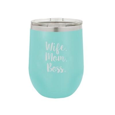 Wife.Mom.Boss Teal Tumbler