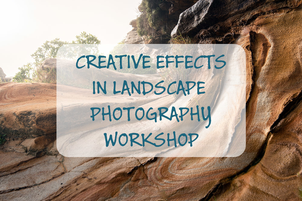 Creative Effects in Landscape Photography CE1