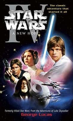 A New Hope: Star Wars: Episode IV