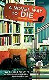 A Novel Way to Die (A Black Cat Bookshop Mystery)